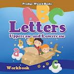 Letters: Uppercase and Lowercase Workbook | PreK-Grade K - Ages 4 to 6