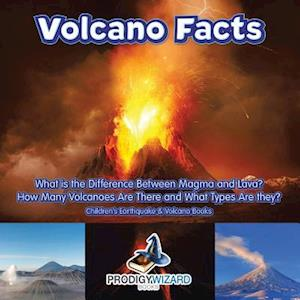 Bog, hæftet Volcano Facts -- What Is the Difference Between Magma and Lava? How Many Volcanoes Are There and What Types Are They? - Children's Earthquake & Volcan af Prodigy Wizard