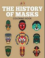 The History of Masks Coloring Book