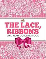 The Lace, Ribbons and More Coloring Book
