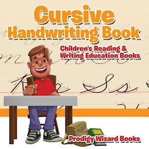 Bog, hæftet Cursive Handwriting Book : Children's Reading & Writing Education Books af Prodigy Wizard Books