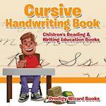 Cursive Handwriting Book : Children's Reading & Writing Education Books