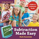 Subtraction Made Easy Math Essentials Children's Arithmetic Books af Prodigy Wizard Books