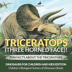 Bog, paperback Triceratops (Three Horned Face)! Fun Facts about the Triceratops - Dinosaurs for Children and Kids Edition - Children's Biological Science of Dinosaur af Prodigy Wizard