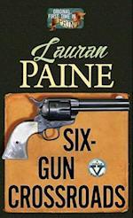 Six-Gun Crossroads