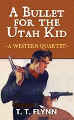 A Bullet for the Utah Kid