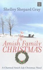 An Amish Family Christmas (Charmed Amish Life, nr. 4)