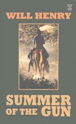 Summer of the Gun