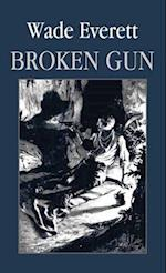 Broken Gun
