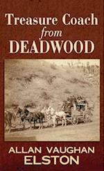 Treasure Coach from Deadwood