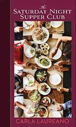 The Saturday Night Supper Club af Carla Laureano