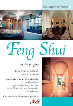 Feng Shui: viento y agua af Carlo Amedeo Reyneri di Lagnasco