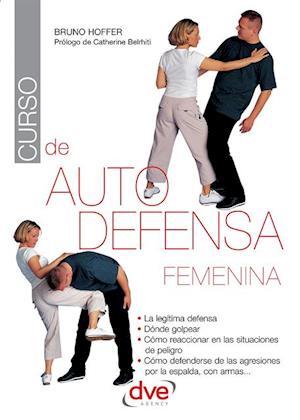 Curso de autodefensa femenina af Bruno Hoffer