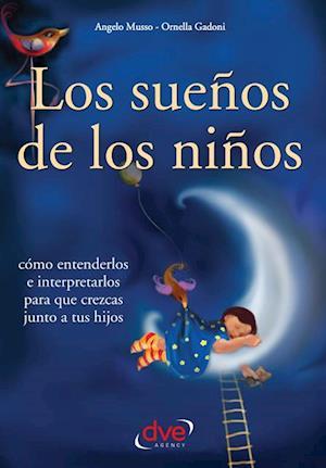 Los suenos de los ninos af Ornella Gadoni, Angela Musso