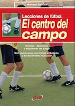 Lecciones de futbol. El centro del campo af Manuel Gandin