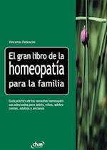 El gran libro de la homeopatia para la familia