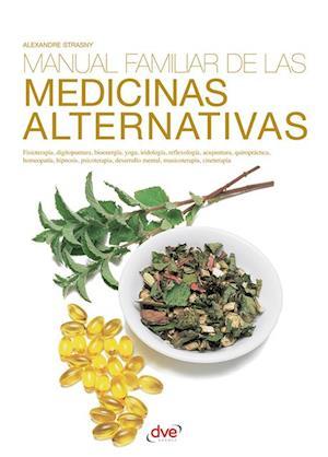 Manual familiar de las medicinas alternativas af Alexandre Dr. Strasny