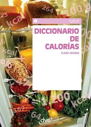 Diccionario de calorias af Clara Cesana