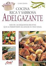 Cocina rica, sabrosa y adelgazante af Clara Cesana