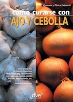 Como curarse con ajo y cebolla