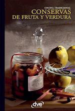 Conservas de fruta y verdura af Varios autores Varios autores
