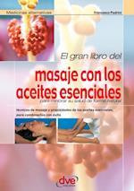 El gran libro del masaje con los aceites esenciales af Francesco Padrini