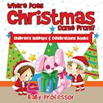 Where Does Christmas Come From? | Children's Holidays & Celebrations Books