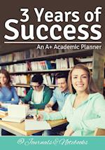 3 Years of Success: An A+ Academic Planner