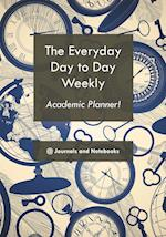 The everyday day to day weekly academic planner!