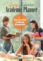 Spring Semester Academic Planner for Successful College Students