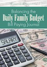 Balancing the Daily Family Budget Bill Paying Journal
