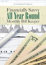 Financially Savvy All Year Round Monthly Bill Keeper