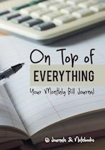 On Top of Everything: Your Monthly Bill Journal