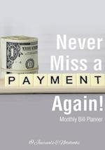 Never Miss a Payment Again! Monthly Bill Planner