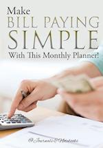 Make Bill Paying Simple With This Monthly Planner!