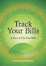 Track Your Bills. A Place to File Your Bills.