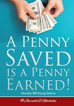 A Penny Saved Is a Penny Earned! Monthly Bill Paying Edition