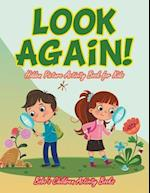 Look Again! Hidden Picture Activity Book for Kids af Bobo's Children Activity Books