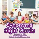 Synonyms Sight Words - Thesaurus for Kids - Same or Different for Kids - Children's Education & Reference Books af Bobo's Little Brainiac Books