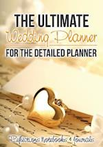 The Ultimate Wedding Planner for the Detailed Planner