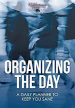 Organizing the Day