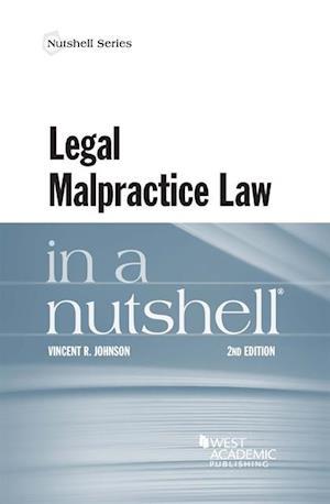 Legal Malpractice Law in a Nutshell af Vincent Johnson
