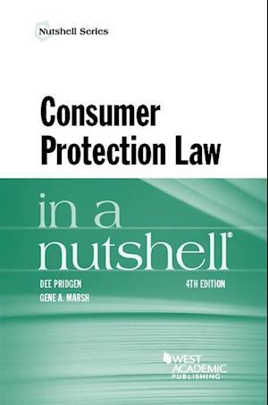 Consumer Protection Law in a Nutshell af Dee Pridgen, Gene Marsh