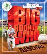 Big Book of Who Baseball (Sports Illustrated Kids)