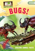 Bugs! (Animal Planet Chapter Books #4) (Animal Planet Chapter Books, nr. 4)