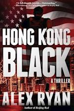 Hong Kong Black (Nick Foley Thriller)