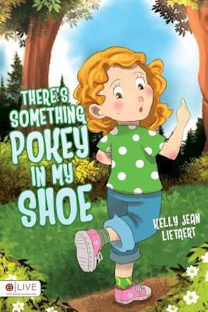Bog, paperback There's Something Pokey in My Shoe af Kelly Jean Lietaert