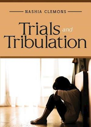 Bog, paperback Trials and Tribulation af Nashia Clemons