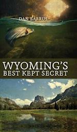 Wyoming\'s Best Kept Secret