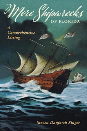 More Shipwrecks of Florida